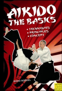 Aikido - The Basics, Paperback / softback Book