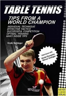 Table Tennis : Tips from a World Champion, Paperback Book