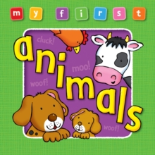 My First : Animals, Board book Book