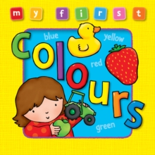My First... Colours, Board book Book