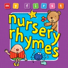 My First Nursery Rhymes, Board book Book