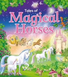 Tales of Magical Horses, Hardback Book