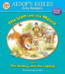 The Lion and the Mouse : with The Donkey and the Lapdog, Paperback / softback Book