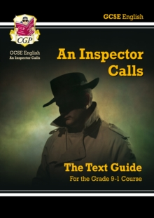Grade 9-1 GCSE English Text Guide - An Inspector Calls, Paperback / softback Book