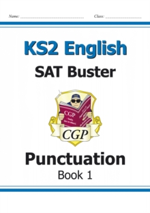 KS2 English SAT Buster: Punctuation Book 1 (for tests in 2018 and beyond), Paperback Book