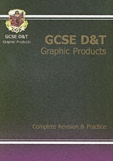 GCSE Design & Technology Graphic Products Complete Revision & Practice (A*-G Course), Paperback Book