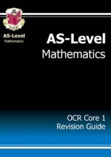 AS-Level Maths OCR Core 1 Revision Guide, Paperback Book