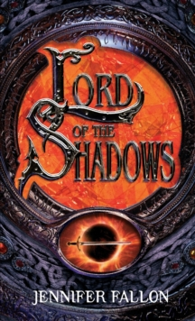 Lord Of The Shadows : The Second Sons Trilogy: Book Three, Paperback Book