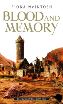Blood And Memory : The Quickening Book Two, Paperback Book