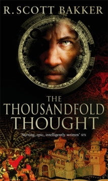 The Thousandfold Thought : Book 3 of the Prince of Nothing, Paperback Book