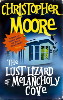 The Lust Lizard Of Melancholy Cove : Book 2: Pine Cove Series, Paperback Book