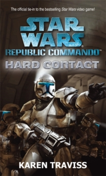 Star Wars Republic Commando: Hard Contact, Paperback Book