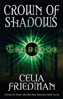 Crown Of Shadows : The Coldfire Trilogy: Book Three, Paperback / softback Book