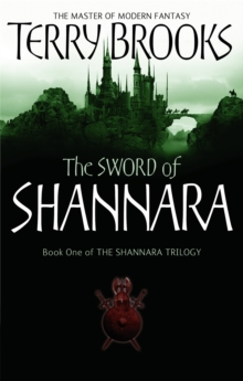 The Sword Of Shannara : The first novel of the original Shannara Trilogy, Paperback / softback Book