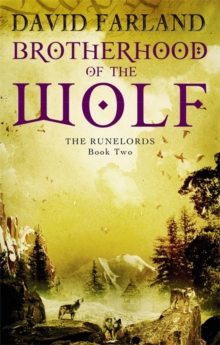 Brotherhood Of The Wolf : Book 2 of the Runelords, Paperback Book