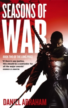 Seasons Of War : Book Two of The Long Price, Paperback Book