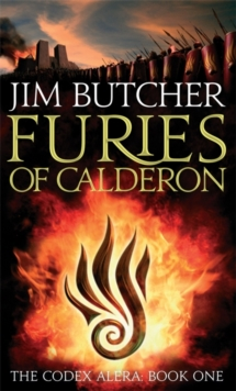 Furies Of Calderon : The Codex Alera: Book One, Paperback Book