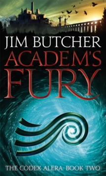 Academ's Fury : The Codex Alera: Book Two, Paperback / softback Book