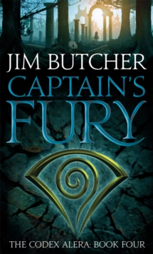 Captain's Fury : The Codex Alera: Book Four, Paperback / softback Book