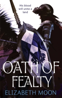 Oath Of Fealty : Paladin's Legacy: Book One, Paperback / softback Book