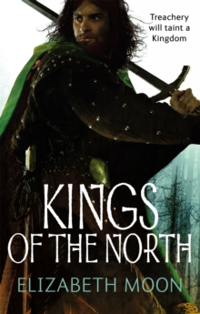 Kings Of The North : Paladin's Legacy: Book Two, Paperback Book