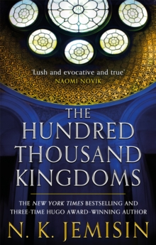 The Hundred Thousand Kingdoms : Book 1 of the Inheritance Trilogy, Paperback Book