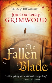 The Fallen Blade : Book 1 of the Assassini, Paperback / softback Book