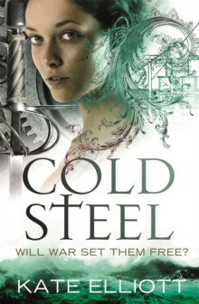 Cold Steel : Spiritwalker: Book Three, Paperback Book