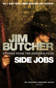 Side Jobs: Stories From The Dresden Files : Stories from the Dresden Files, Paperback Book