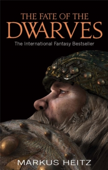 The Fate of the Dwarves, Paperback Book