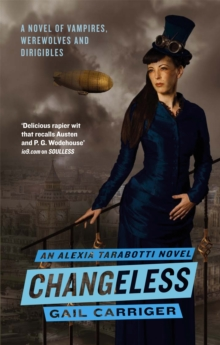 Changeless : Book 2 of The Parasol Protectorate, Paperback Book