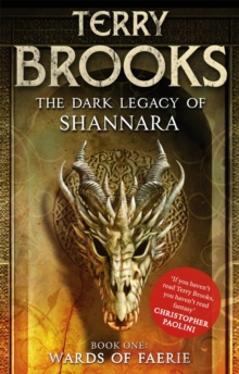 Wards of Faerie : Book 1 of The Dark Legacy of Shannara, Paperback / softback Book