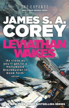 Leviathan Wakes : Book 1 of the Expanse (now a major TV series on Netflix), Paperback Book