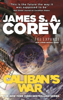 Caliban's War : Book 2 of the Expanse (now a major TV series on Netflix), Paperback Book