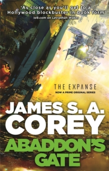 Abaddon's Gate : Book 3 of the Expanse (now a major TV series on Netflix), Paperback Book