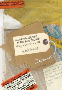 Inspiring Writing in Art and Design : Taking a Line for a Write, Paperback Book