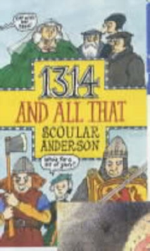 1314 and All That, Paperback Book