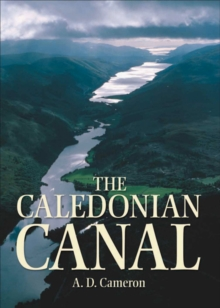 The Caledonian Canal, Paperback / softback Book