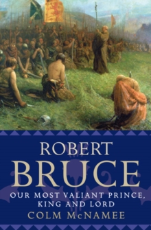 Robert the Bruce : King of Scots, Paperback Book