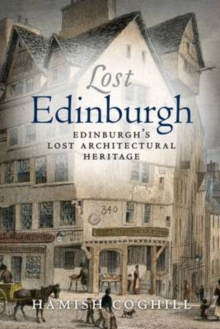 Lost Edinburgh, Paperback / softback Book