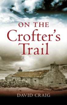 On the Crofter's Trail, Paperback Book