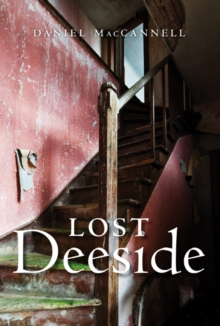 Lost Deeside, Paperback Book