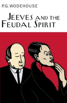 Jeeves and the Feudal Spirit, Hardback Book