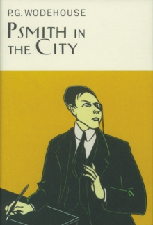 Psmith in the City, Hardback Book