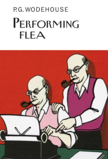 Performing Flea, Hardback Book