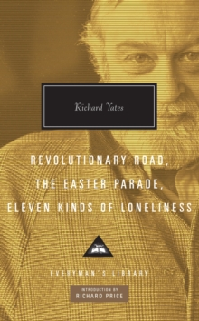 Revolutionary Road, The Easter Parade, Eleven Kinds of Loneliness, Hardback Book