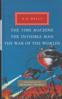 The Time Machine, The Invisible Man, The War of the Worlds, Hardback Book