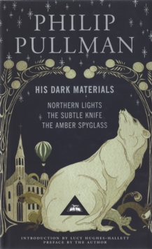His Dark Materials : Gift Edition including all three novels: Northern Light, The Subtle Knife and The Amber Spyglass, Hardback Book