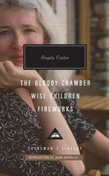The Bloody Chamber, Wise Children, Fireworks, Hardback Book