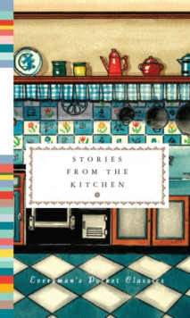 Stories from the Kitchen, Hardback Book